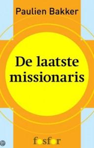 Book cover of De laatste missionaris by Paulien Bakker
